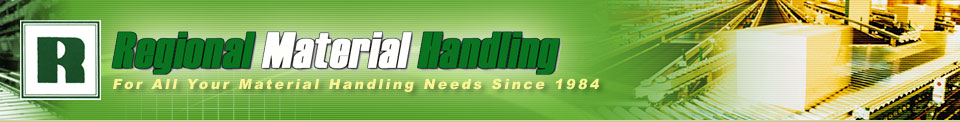 Regional Material Handling, Inc | For All Your Material Handling Needs Since 1984